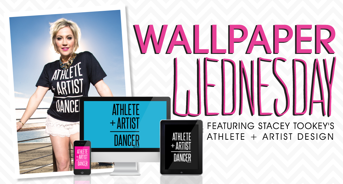 Wallpaper Wednesday – Featuring Athlete + Artist by Stacey Tookey