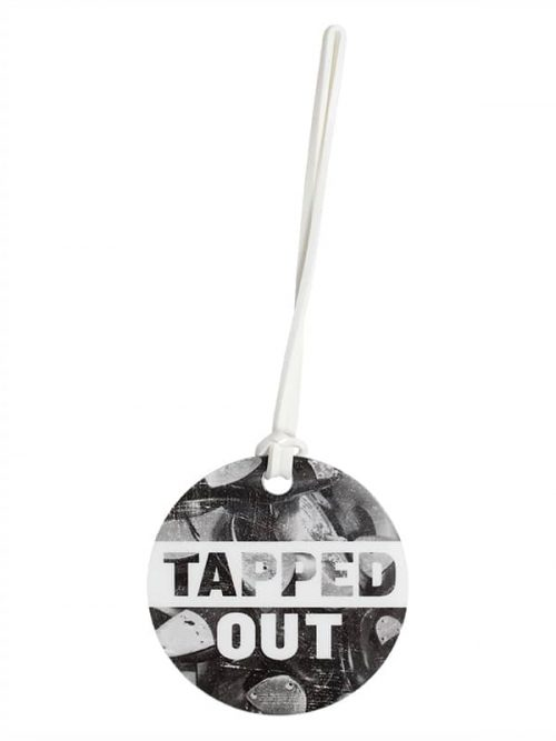 "Luggage Tag ""Tapped Out"" by Sugar and Bruno Apparel"